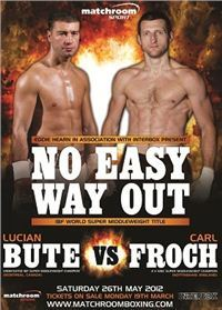 No Easy Way Out: Lucian Bute vs. Carl Froch