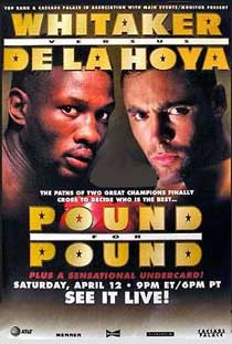 Pound For Pound: Pernell Whitaker vs. Oscar De La Hoya