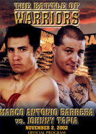 The Battle Of Warriors: Marco Antonio Barrera vs. Johnny Tapia