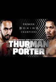 Keith Thurman vs. Shawn Porter