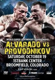 Mike Alvarado vs. Ruslan Provodnikov Poster