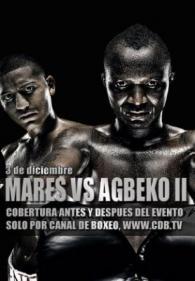 Abner Mares vs. Joseph Agbeko II Fight Poster