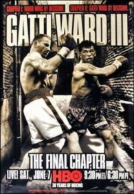 The Final Chapter: Arturo Gatti vs. Micky Ward III
