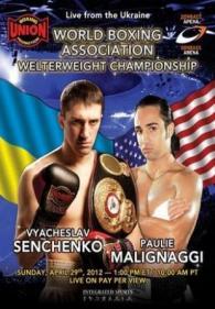 Vyacheslav Senchenko vs. Paulie Malignaggi Poster