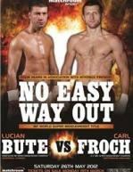 No Easy Way Out: Lucian Bute vs. Carl Froch Poster
