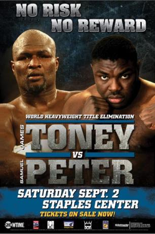 No Risk, No Reward: James Toney vs. Samuel Peter
